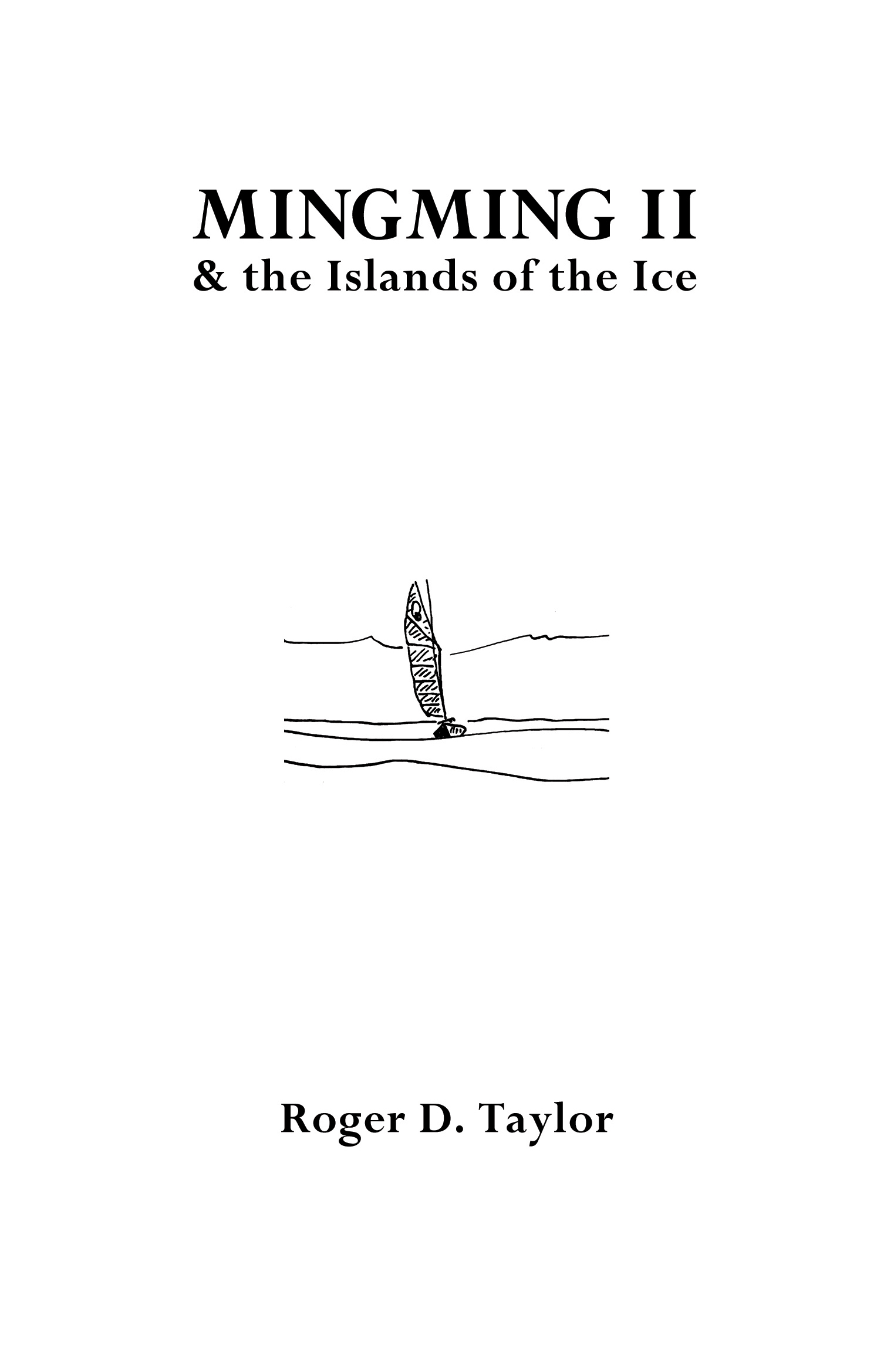 Mingming II & the Isands of the Ice Cover